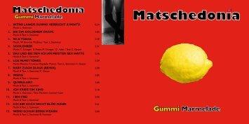 Gummi Marmelade - Matschedonia