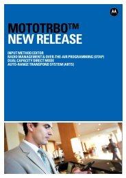 MOTOTRBO™ New Release Brochure - Motorola Solutions