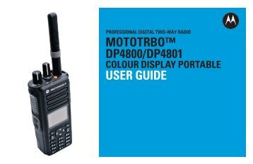 MOTOTRBO DP4800/DP4801 Colour Display Portable User Guide