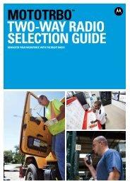 MOTOTRBO™ Two-Way Radio Selection Guide - Motorola Solutions