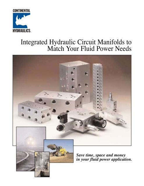 Integrated Hydraulic Circuit Manifolds to Match Your Fluid