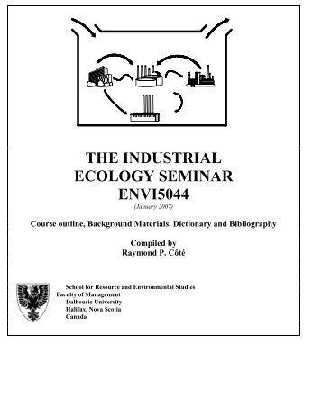 the industrial ecology seminar envi5044 - Faculty of Management ...
