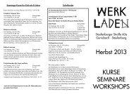 Herbst 2013 KURSE SEMINARE WORKSHOPS - Werkladen eV