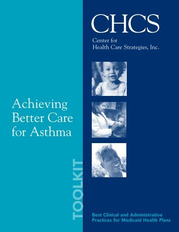 Achieving Better Care for Asthma Toolkit - Center for Health Care ...