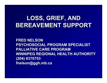 LOSS, GRIEF, AND BEREAVEMENT SUPPORT - Palliative Care
