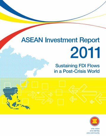 Sustaining FDI Flows in a Post-Crisis World - The ASEAN