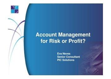 Account Management for Risk or Profit? - Presentation