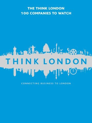 the think london 100 companies to watch - London & Partners