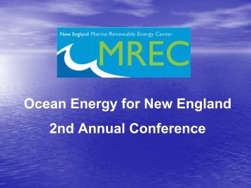 Ocean Energy for New England 2nd Annual Conference - MREC
