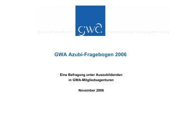 GWA Azubi-Fragebogen 2006 - Kommunikarriere.de