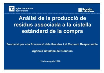 Dades estudi cistella residus - Agència Catalana del Consum