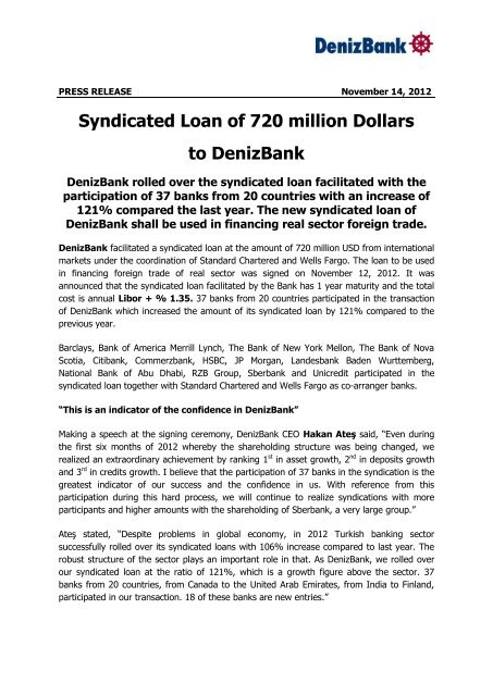 Syndicated Loan Of 720 Million Dollars To DenizBank