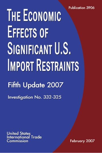 The Economic Effects of Significant U.S. Import Restraints ... - USITC