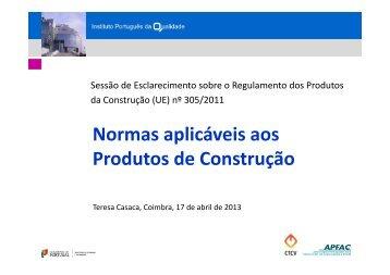Normas aplicáveis aos Produtos de Construção - IPQ