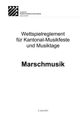 Reglement Marschmusik - Luzerner Kantonal-Blasmusikverband