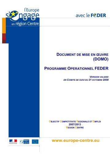 Le Document de mise en œuvre FEDER Centre - L'Europe s'engage ...