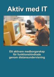 aktiv med it ny version9.p65 - Solviks folkhögskola