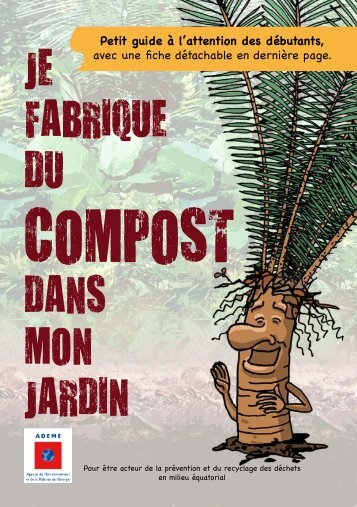 JE FABRIQUE DU DANS MON JARDIN - ADEME Guyane