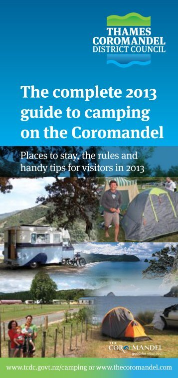 The complete 2013 guide to camping on the Coromandel - Thames ...