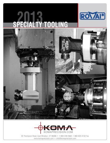 romai specialty tooling - Koma Precision, Inc.