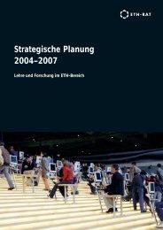 Strategische Planung 2004–2007 - ETHistory 1855-2005 - ETH Zürich