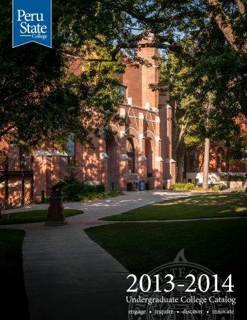 2013 - 2014 Peru State College Catalog