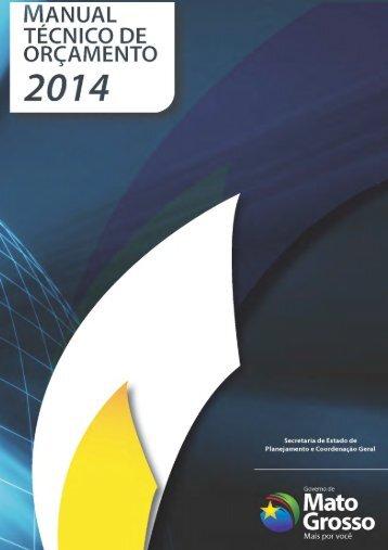 Manual Técnico Orçamentário 2014 - Governo do Estado de Mato ...