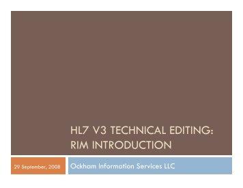 HL7 V3 TECHNICAL EDITING: RIM INTRODUCTION - HL7 Wiki