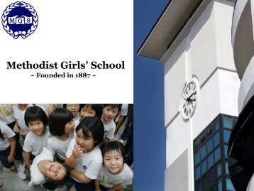 Outline of Presentation - Methodist Girls' School