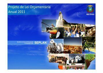 Apresentação Audiência Pública PLOA 2011 - seplan / mt - Governo ...