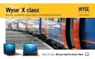 Wyse® X class™ - Arcy Solutions, Inc.