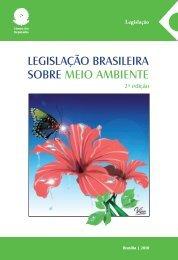 LEGISLAÇÃO BRASILEIRA SOBRE MEIO AMBIENTE