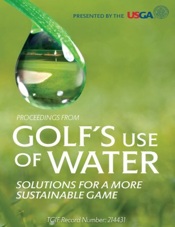 View the Full Proceedings from the USGA Water Summit.