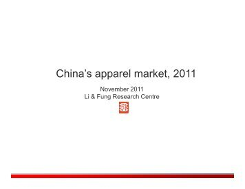 China's apparel market, 2011 - Li & Fung Group