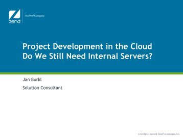 Project Development in the Cloud Do We Still Need Internal Servers?
