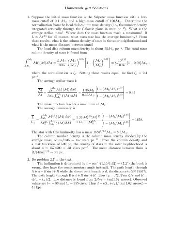 Homework # 2 Solutions 1. Suppose the initial mass function is the ...