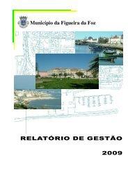 Município da Figueira da Foz RELATÓRIO DE GESTÃO 2009