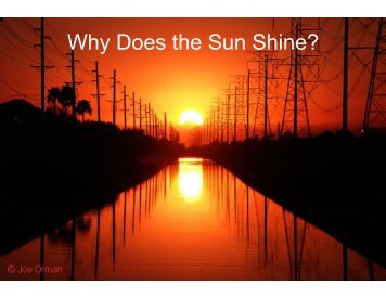How does the Sun shine?