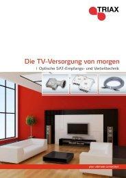 Die TV-Versorgung von morgen - Triax