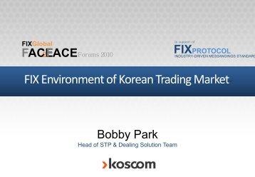 FIX Environment of Korean Trading Market - Plus Concepts