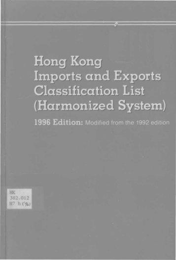 Hong Kong Imports and Exports Classification List - HKU Libraries