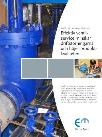 Effektiv ventil- service minskar driftstörningarna och höjer produkt ...