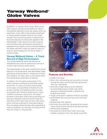 Yarway Welbond® Globe Valves (pdf) - AREVA NP Inc.