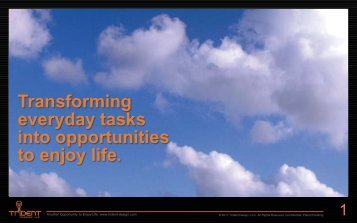 Transforming everyday tasks into opportunities to enjoy life.