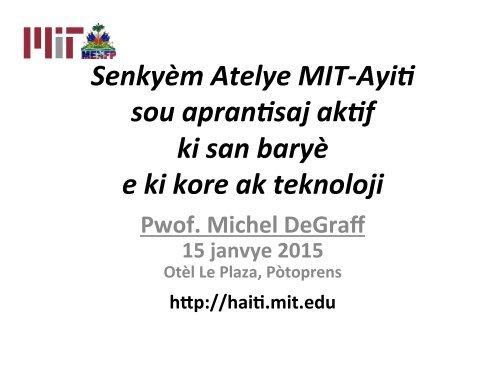degraff_20150115_prezantasyon_Atelye_MIT-Ayiti
