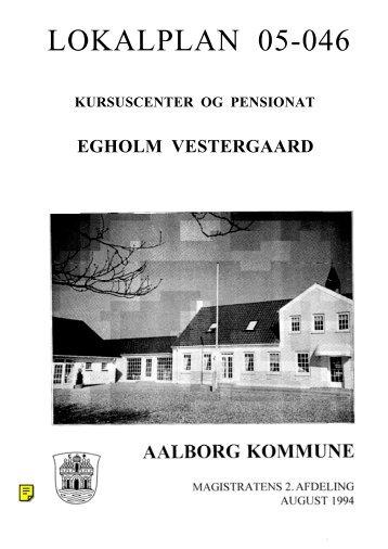 Lokalplan 05-046 Kursuscenter og Pensionat, Egholm Vestergaard