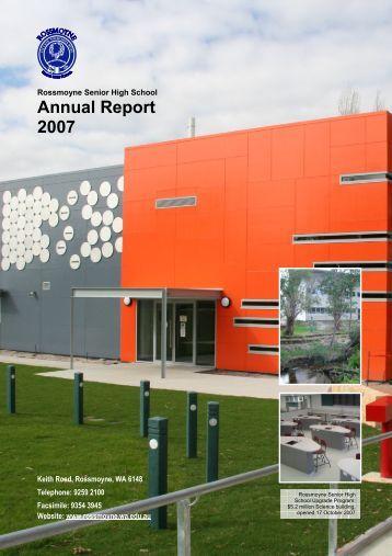 Annual Report 2007 - Rossmoyne Senior High School