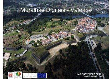 Muralhas Digitais - Valença - Concello de Lugo