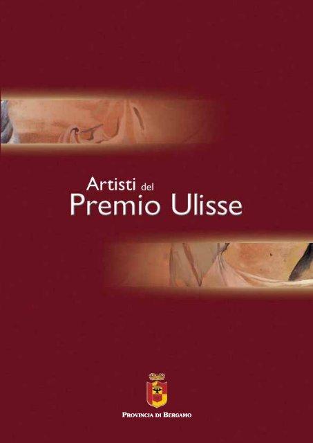 Catalogo Artisti Del Premio Ulisse Provincia Di Bergamo