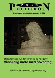 Zoon Politikon nr. 2 1999 - Universitetet i Oslo